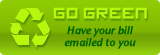 Go Green - Receive your bill by email